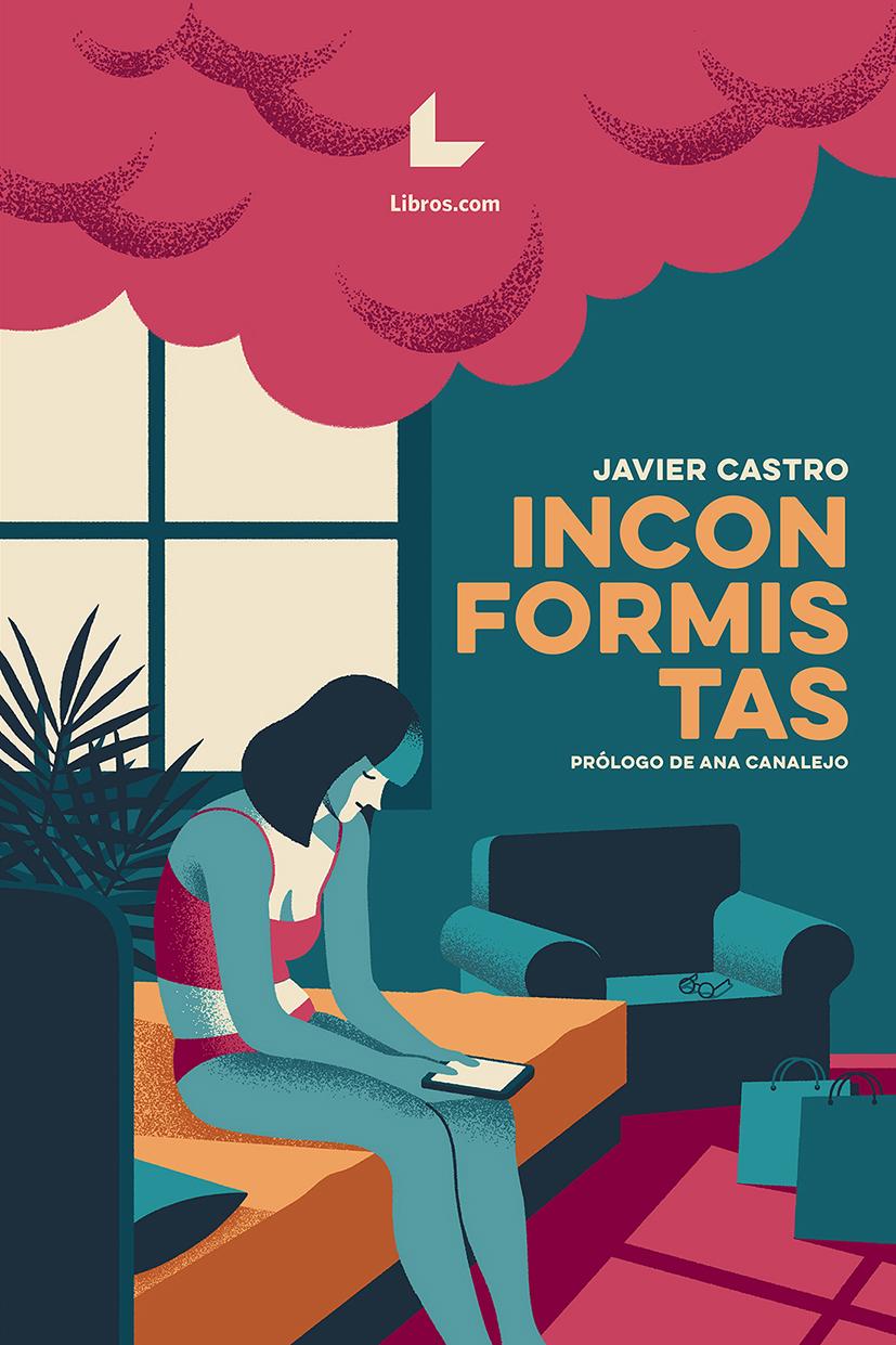 Daniel Diosdado: Inconformistas